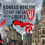 OSTUDA: Německý nacista Konrad Henlein je stále čestným občanem Liberce