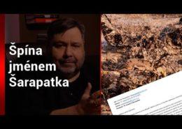 VIDEO: Špína jménem ŠARAPATKA